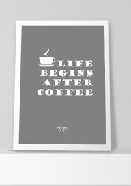 Plakat P31 - Life begins after coffee