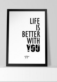 Plakat P14 Life is better with you