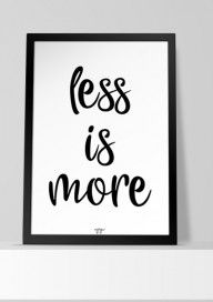 Plakat (P120) Less is more
