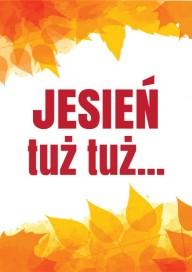 Plakat (PG511) Jesień tuż tuż